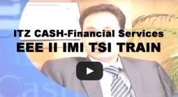 ITZ CASH Financial Services-EEE II IMI TSI TRAIN